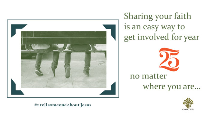 2 of 25 ways: tell someone about Jesus